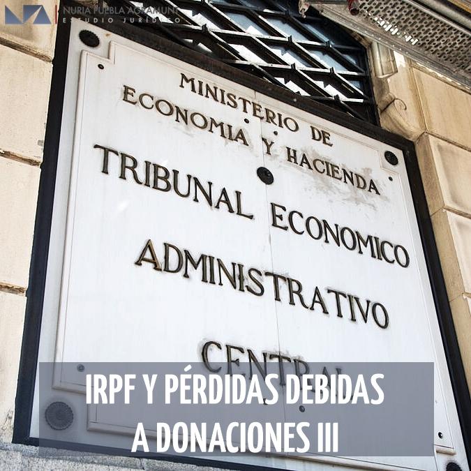IRPF y pérdidas debidas a donaciones III